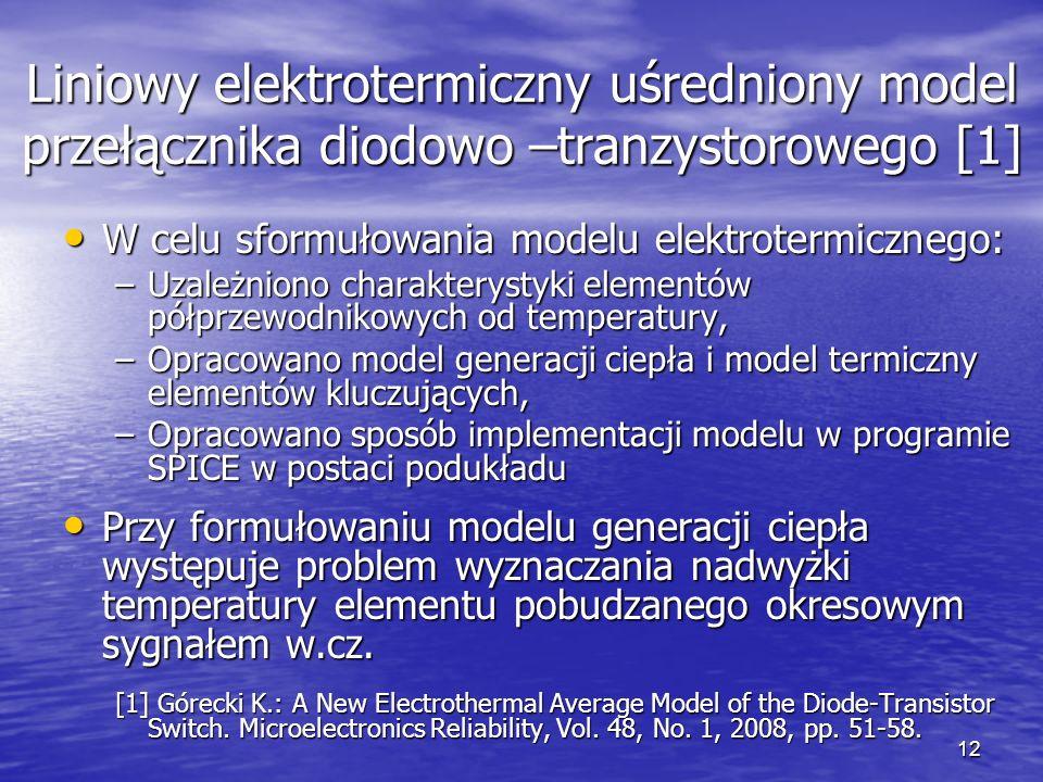 Liniowy elektrotermiczny uśredniony model przełącznika diodowo –tranzystorowego [1]
